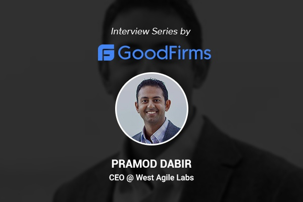 Pramod  Dabir speaks to Goodfirms on long term growth for WAL